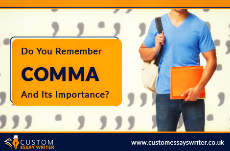 Do You Remember Comma And Its Importance?