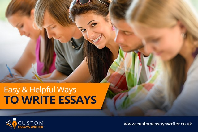 Easy & Helpful Ways To Write Essays