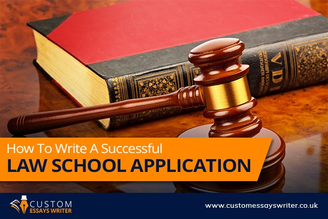 How To Write A Successful Law School Application  Custom Essay  Law Essay Writing Service Uk