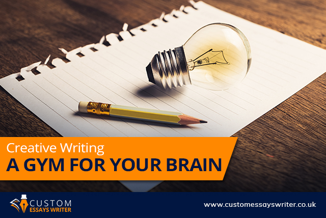 Creative Writing: A Gym for Your Brain