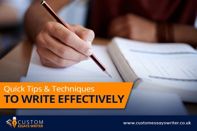 Quick Tips And Techniques To Write Effectively